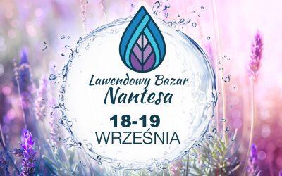 18 i 19 września w Mierzwinie kolejny Lawendowy Bazar Nantesa w Mierzwinie. Będą wykłady i wiele atrakcji!