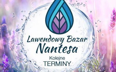 Kiedy kolejne Lawendowe Bazary Nantesa? Zobacz kalendarium!